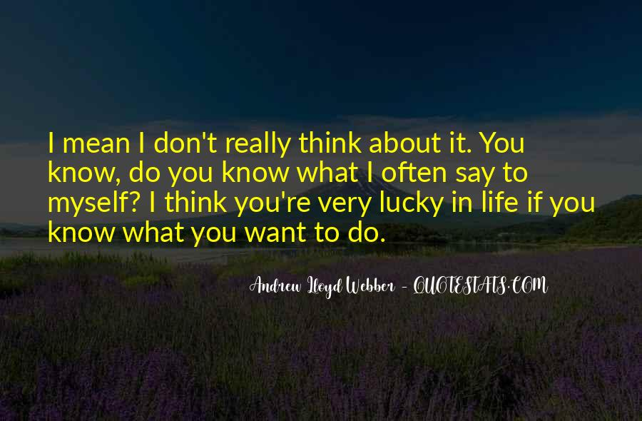 Quotes About Lucky You #82250