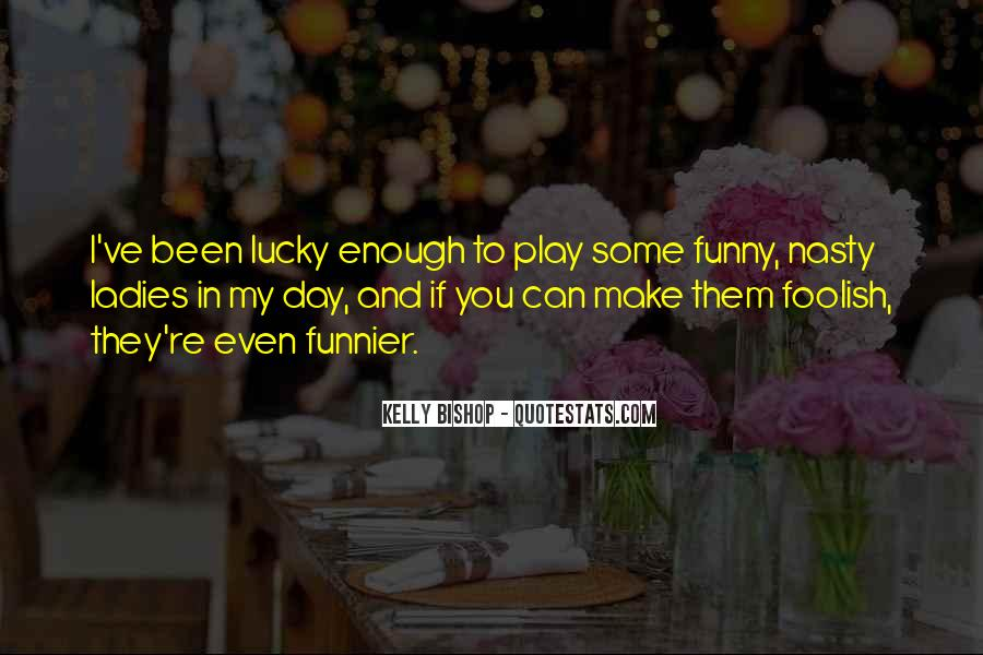 Quotes About Lucky You #99338
