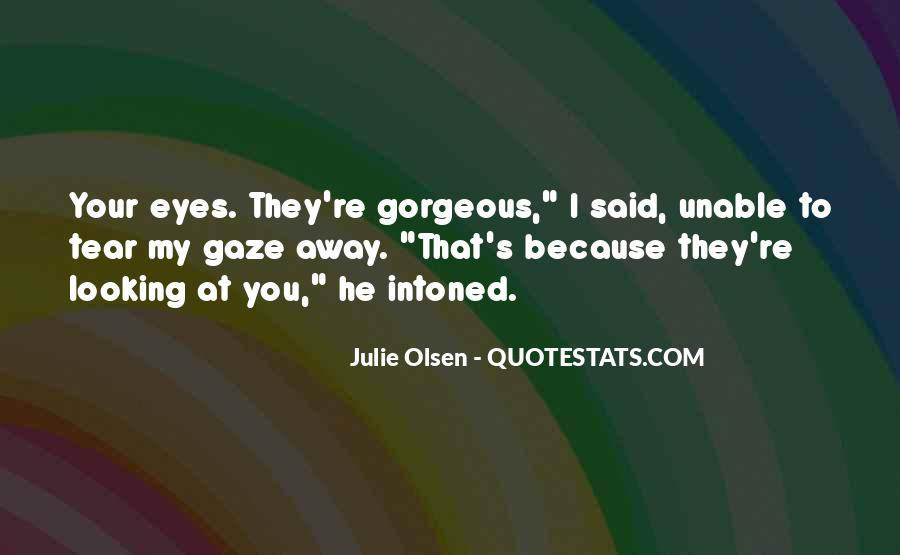 Quotes About Gorgeous Eyes #1458803