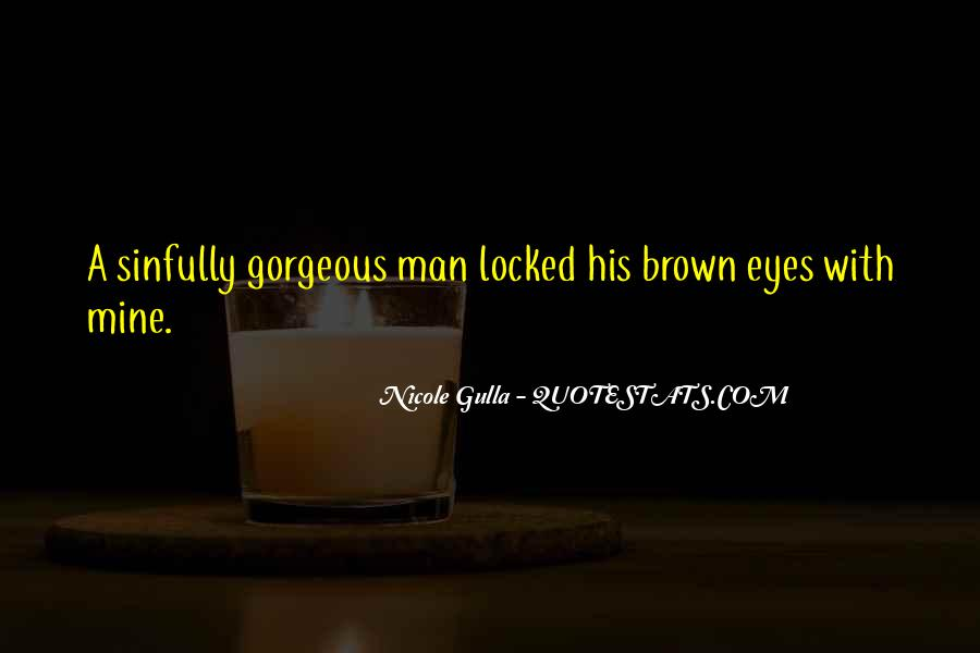 Quotes About Gorgeous Eyes #1748138