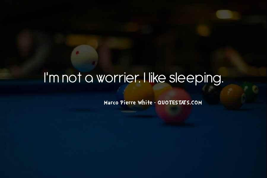 Quotes About Not Sleeping #513742