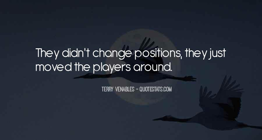Quotes About Positions #163532