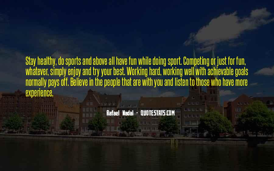 Quotes About Fun And Working Hard #1060946