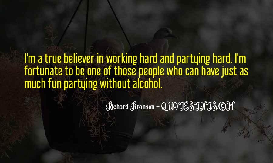 Quotes About Fun And Working Hard #1218128