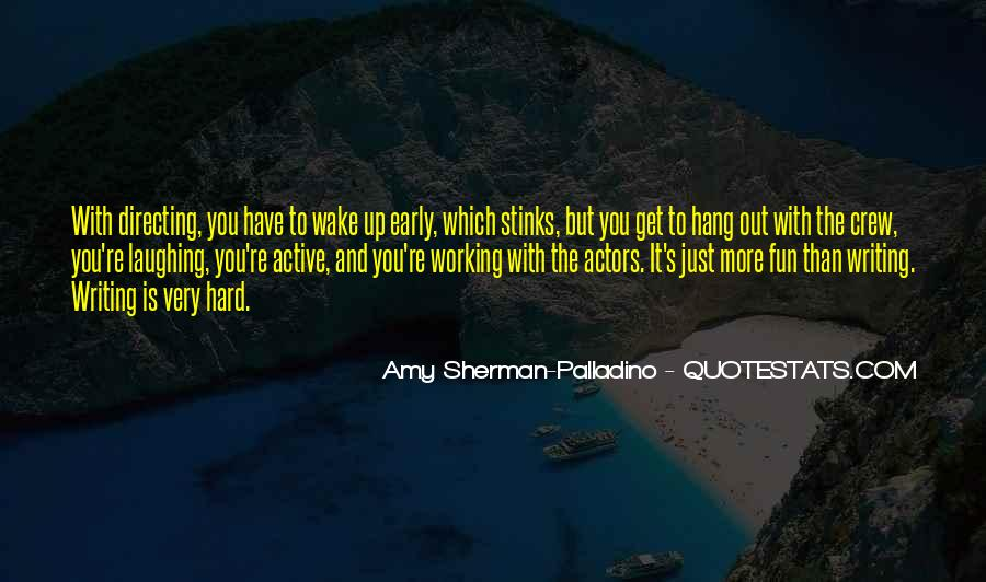 Quotes About Fun And Working Hard #152280