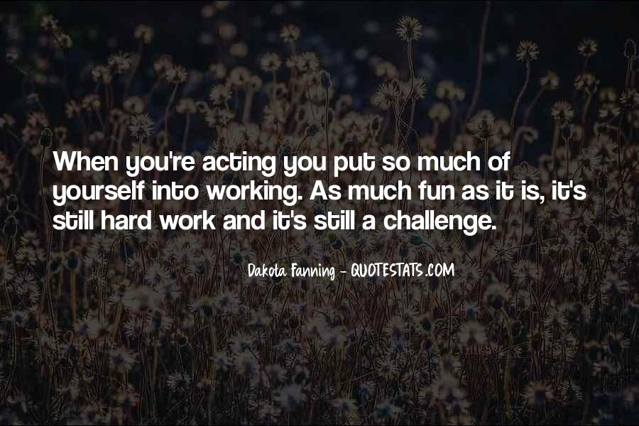 Quotes About Fun And Working Hard #514253