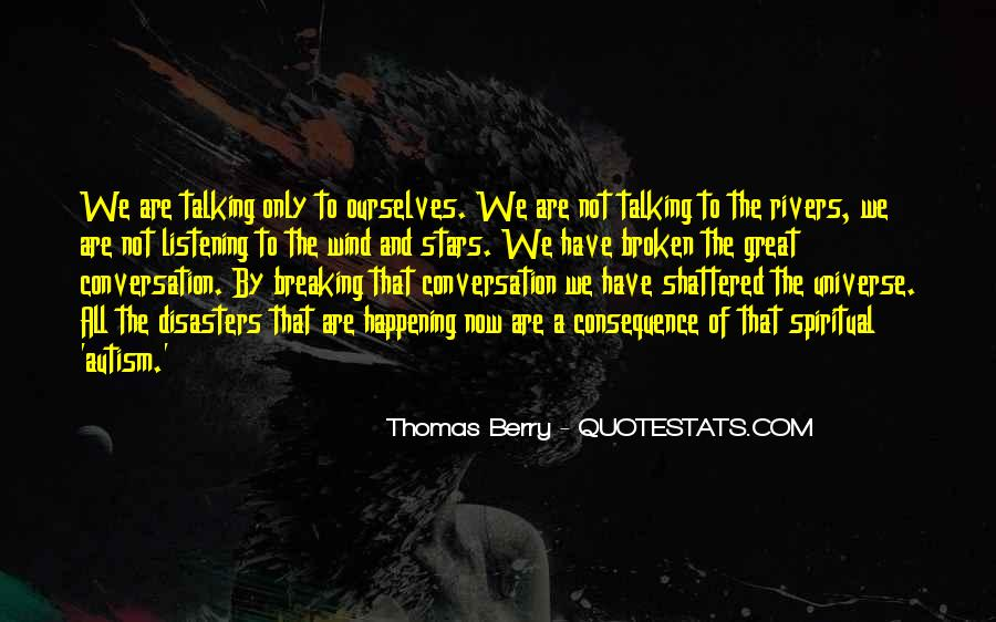 Quotes About Listening To The Universe #1631044