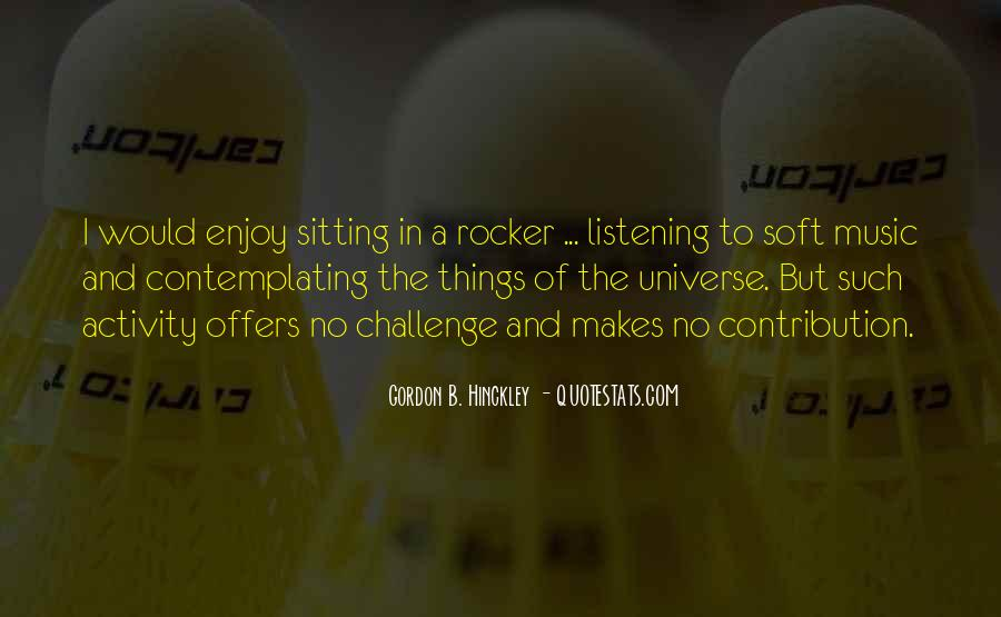 Quotes About Listening To The Universe #263964