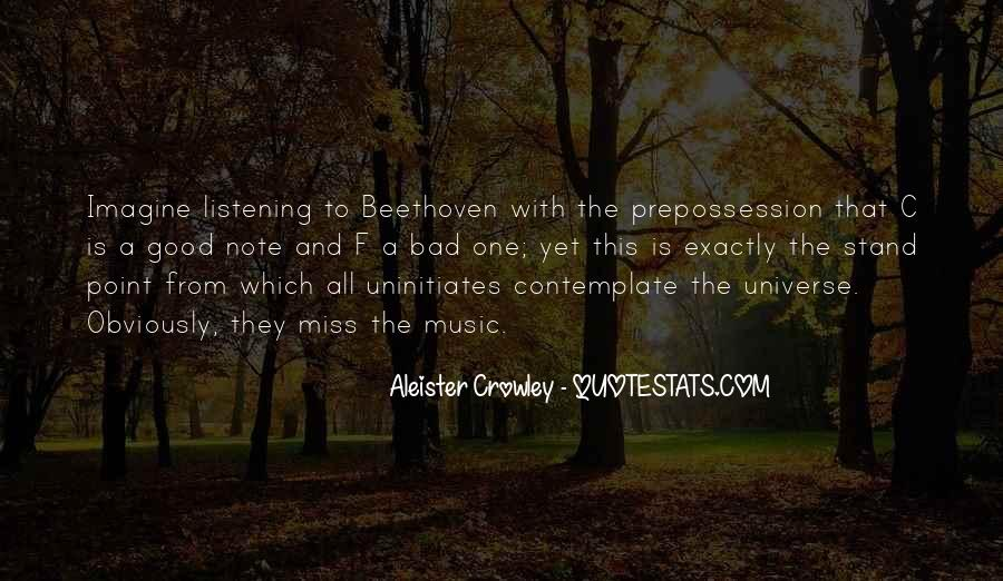 Quotes About Listening To The Universe #363237