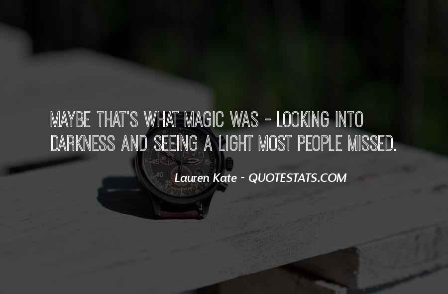 Quotes About Seeing Light In Darkness #175974