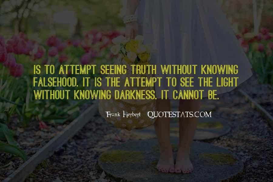Quotes About Seeing Light In Darkness #4853