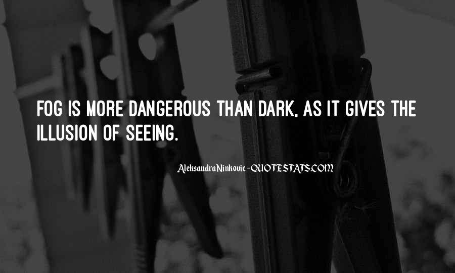 Quotes About Seeing Light In Darkness #528566