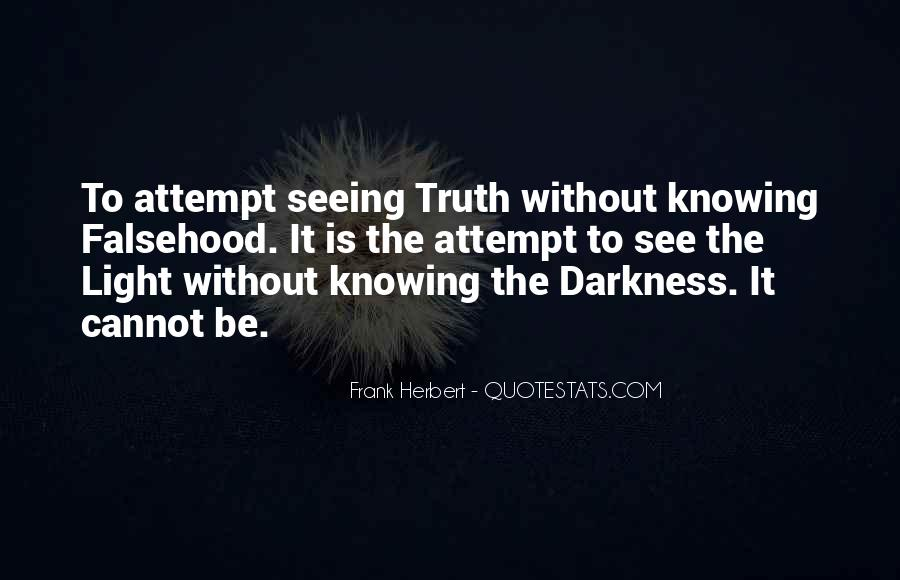 Quotes About Seeing Light In Darkness #767682