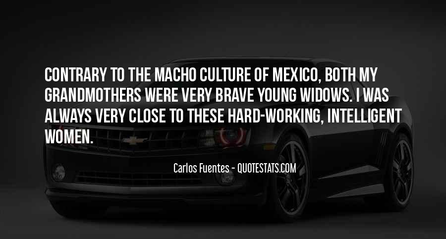 Quotes About Macho #326759