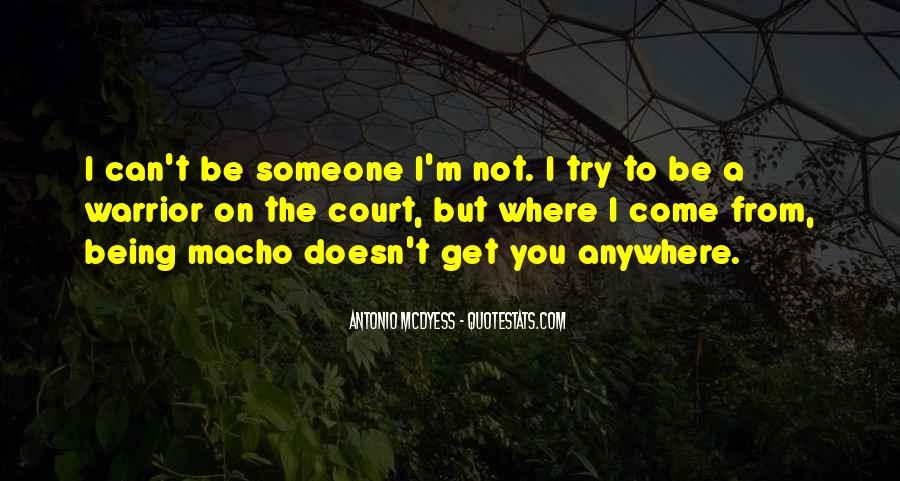 Quotes About Macho #33486