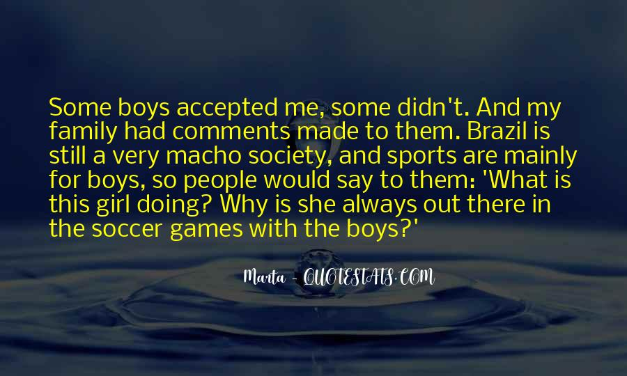 Quotes About Macho #361586