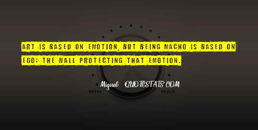 Quotes About Macho #504628