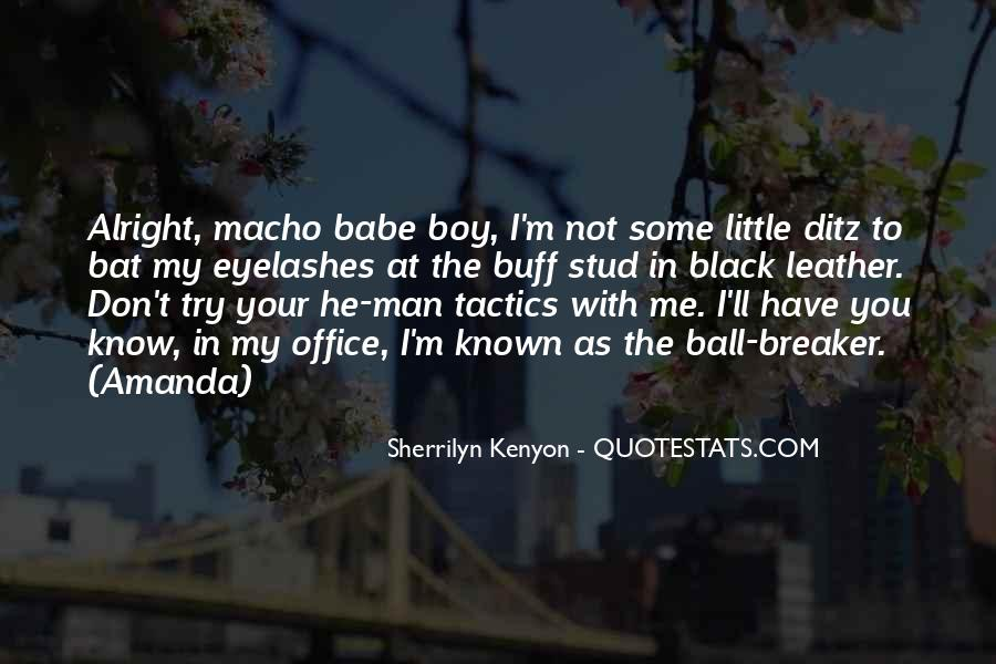 Quotes About Macho #567681