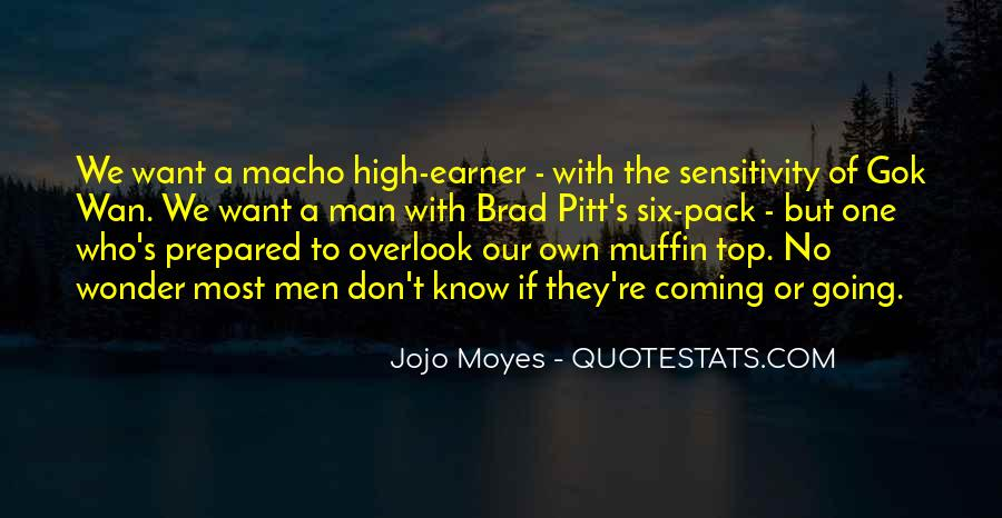 Quotes About Macho #629694