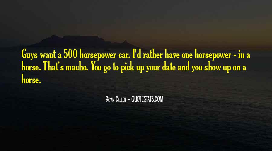 Quotes About Macho #649698