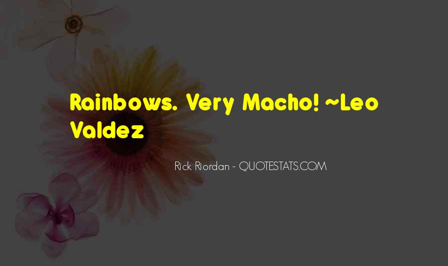 Quotes About Macho #73698