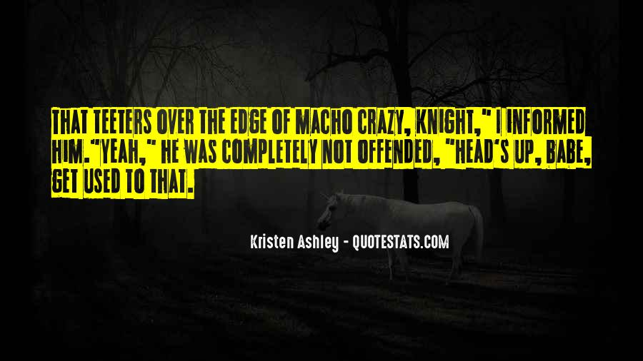 Quotes About Macho #773976