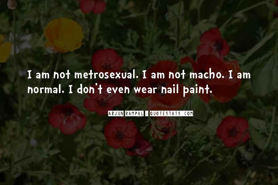 Quotes About Macho #79473