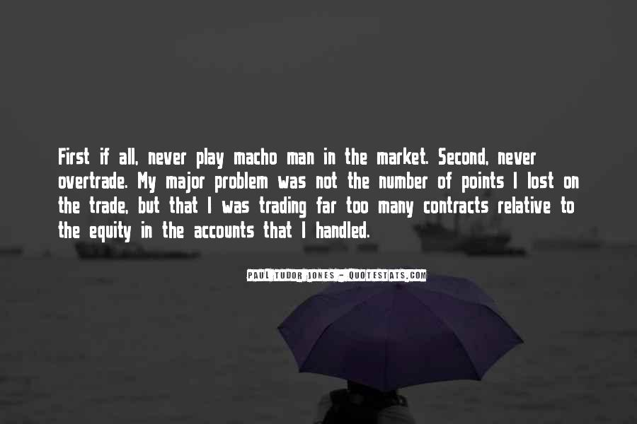 Quotes About Macho #816801