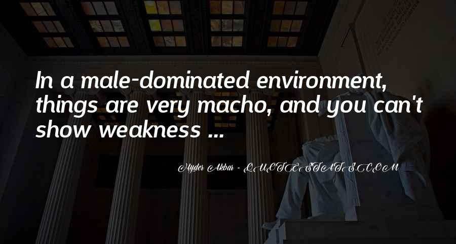 Quotes About Macho #887125