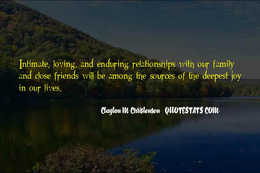 Quotes About Close Family Friends #1143434
