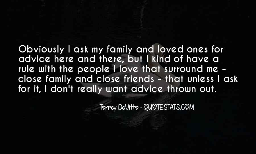 Quotes About Close Family Friends #135635