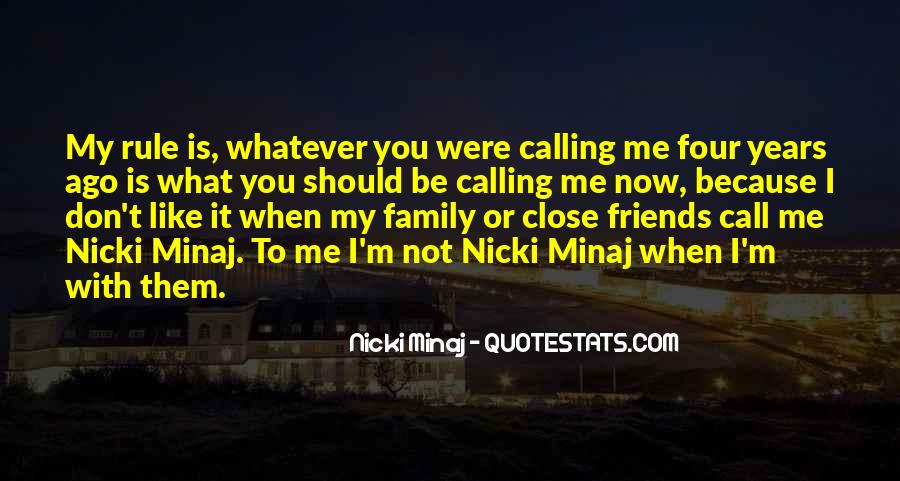 Quotes About Close Family Friends #1397172