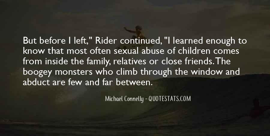 Quotes About Close Family Friends #1402587