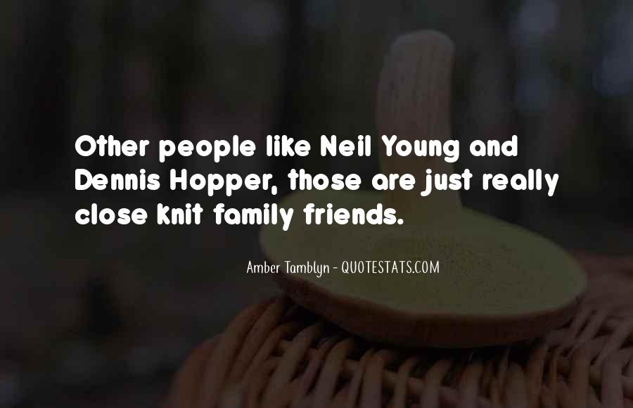Quotes About Close Family Friends #264933