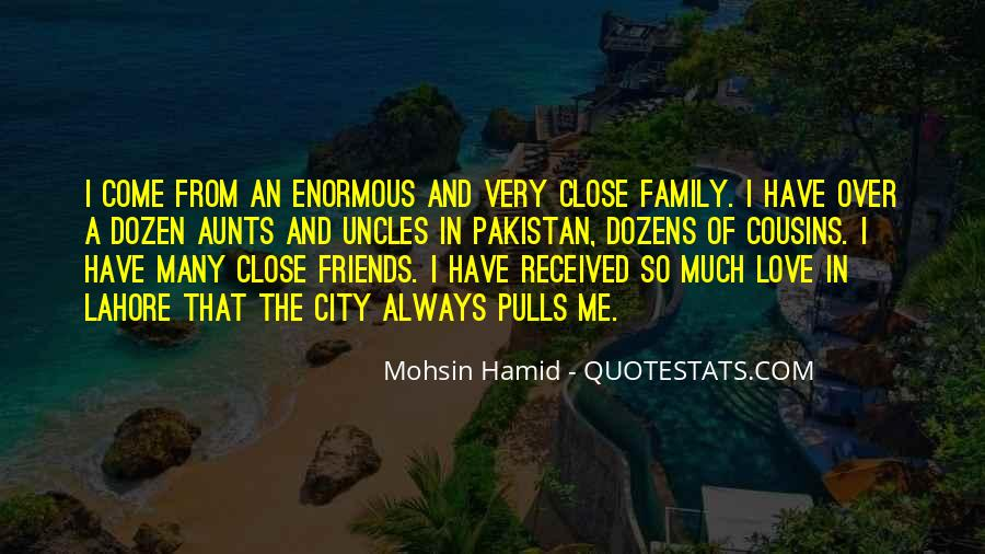 Quotes About Close Family Friends #461892