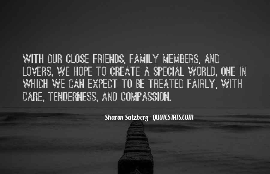 Quotes About Close Family Friends #482887
