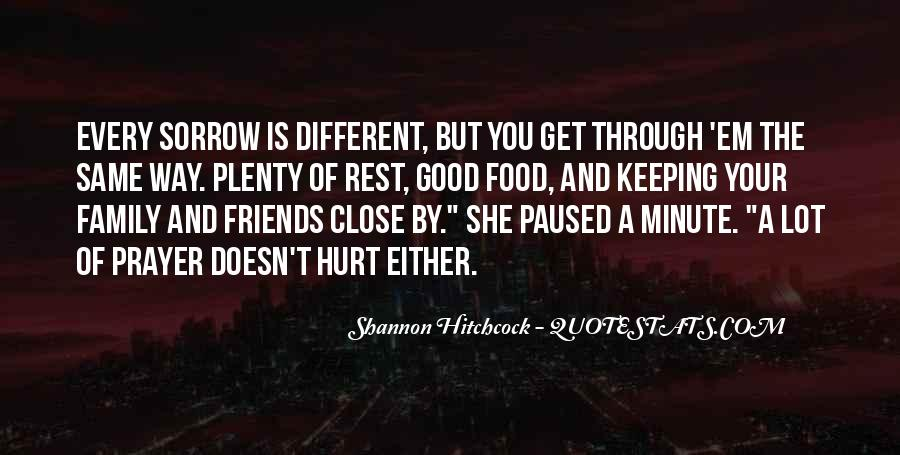 Quotes About Close Family Friends #63725