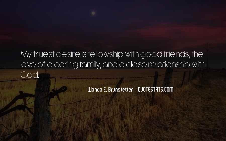 Quotes About Close Family Friends #71353