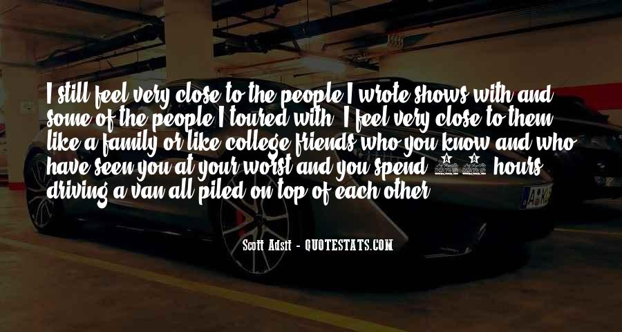 Quotes About Close Family Friends #906099