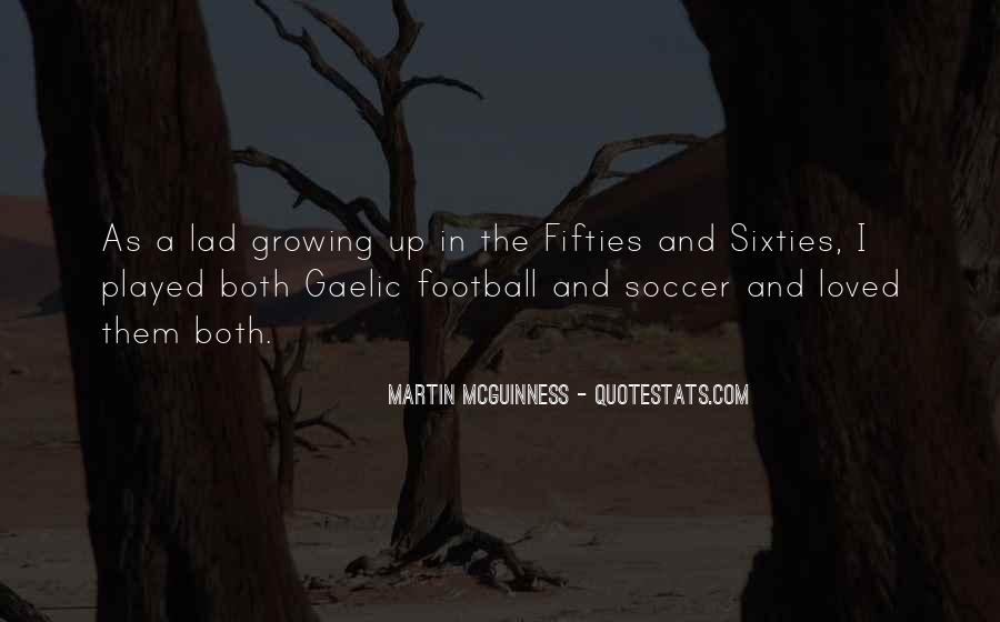 Quotes About Gaelic Football #1427758