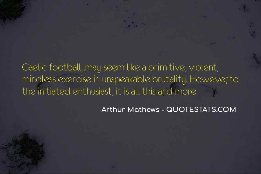 Quotes About Gaelic Football #29783