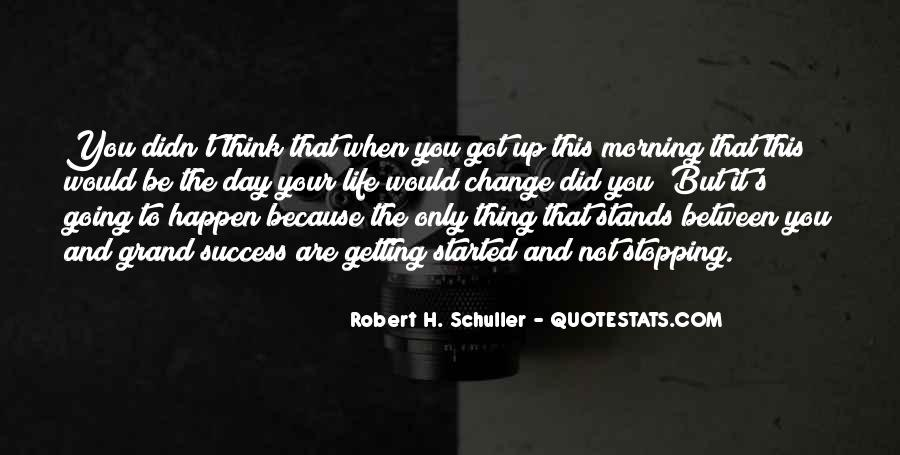 Quotes About Stopping In Life #1168318