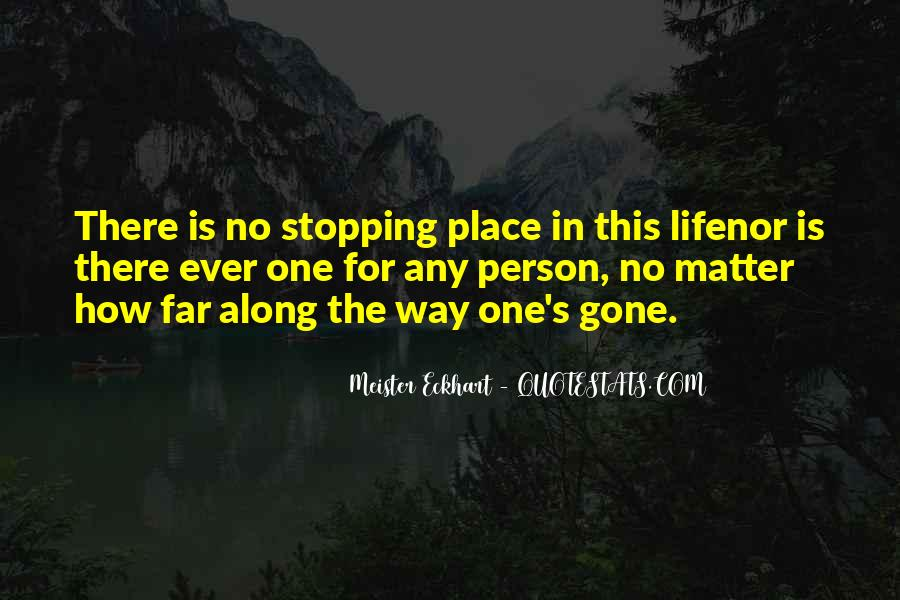 Quotes About Stopping In Life #1349955