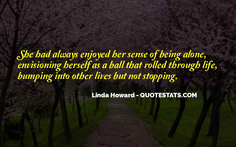 Quotes About Stopping In Life #1816905