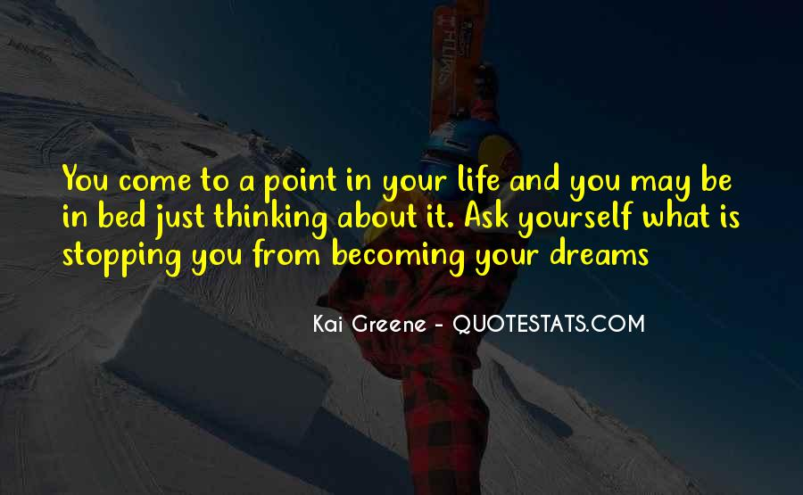 Quotes About Stopping In Life #438749