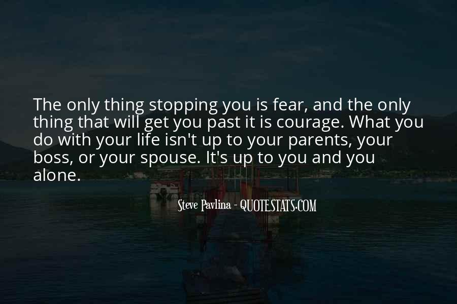 Quotes About Stopping In Life #454396