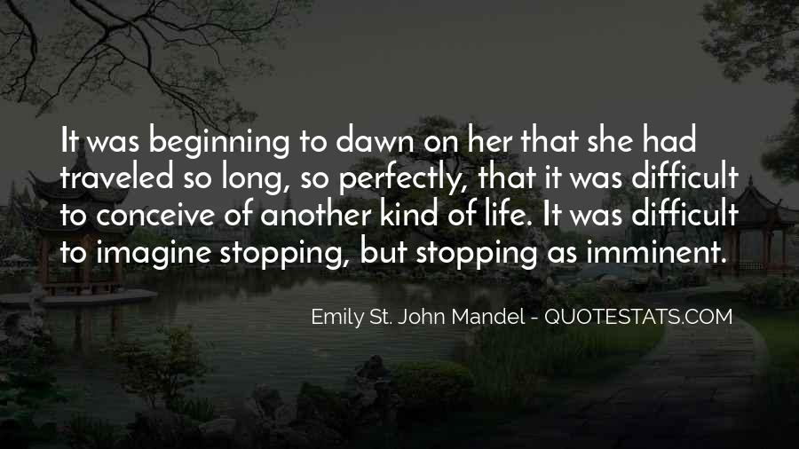 Quotes About Stopping In Life #635440