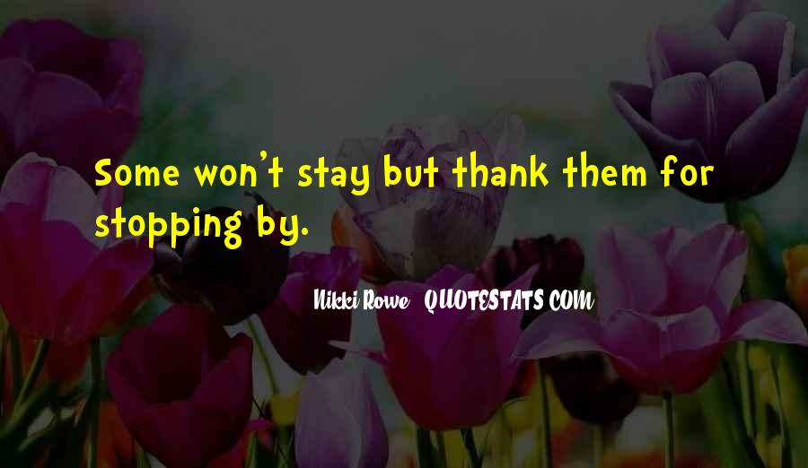 Quotes About Stopping In Life #685335