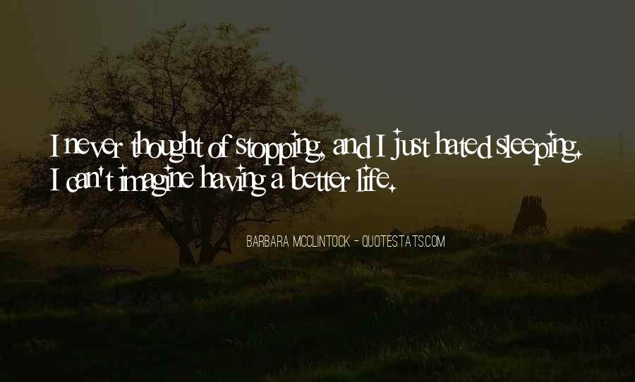 Quotes About Stopping In Life #956204