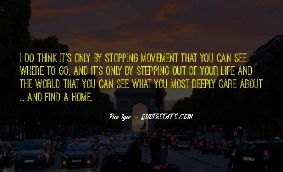 Quotes About Stopping In Life #967687